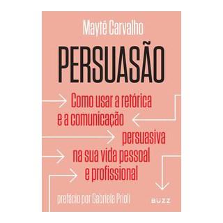 Livro - Persuasão - Carvalho 1º edição
