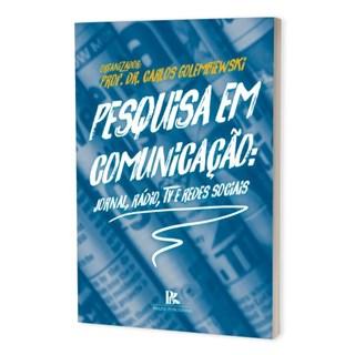 Livro - Pesquisa em Comunicação - Golembiewski - Brazil Publishing