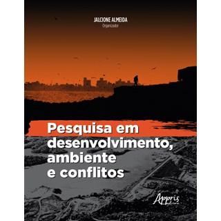 Livro -  Pesquisa em Desenvolvimento, Ambiente e Conflitos - Almeida