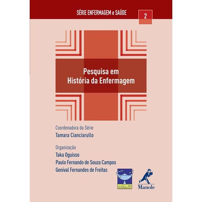 Livro - Pesquisa em História da Enfermagem - Oguisso ***