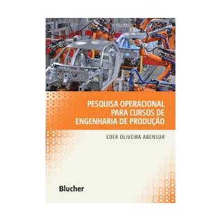 Livro - Pesquisa Operacional para Cursos de Engenharia de Produção - Abensur