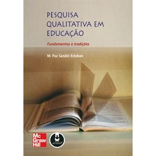 Livro - Pesquisa Qualitativa em Educação - Esteban