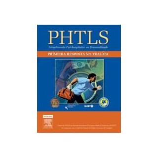 Livro - PHTLS Primeira Resposta no Trauma - Naemt