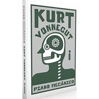Livro - Piano Mecânico - Vonnegut - Intrínseca
