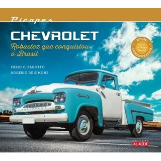 Livro - Picapes Chevrolet - Robustez que conquistou o Brasil - Pagotto