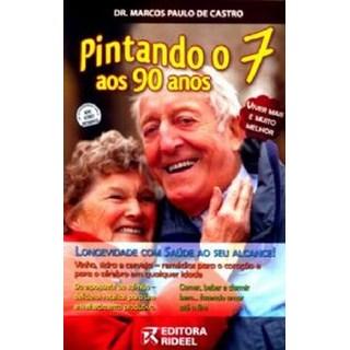 Livro - Pintando o 7 aos 90 anos - Castro