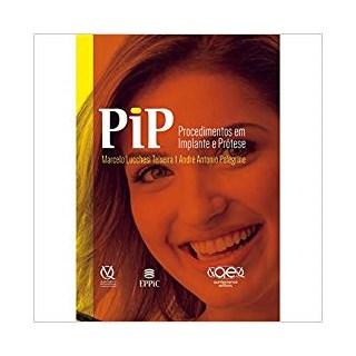 Livro - PIP - Procedimentos em Implante e Prótese - Teixeira - Santos
