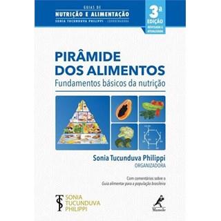 Livro - Pirâmide dos Alimentos - Fundamentos Básicos da Nutrição - Tucunduva