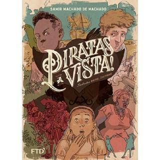 Livro - Piratas à Vista! - Machado - FTD