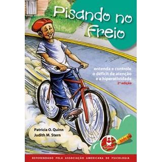 Livro - Pisando no Freio - Quinn; Stern