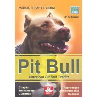 Livro - Pit Bull - American Pit Bull Terrier - Vieira