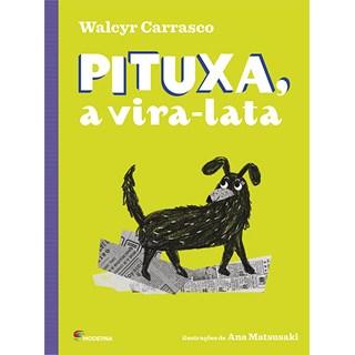 Livro Pituxa, a Vira Lata - Walcyr Carrasco - Moderna