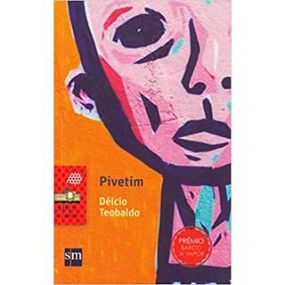 Livro - Pivetim - Teobaldo - Edições Sm
