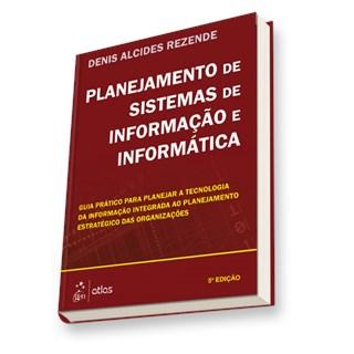 Livro - Planejamento de Sistemas de Informação e Informática - Rezende
