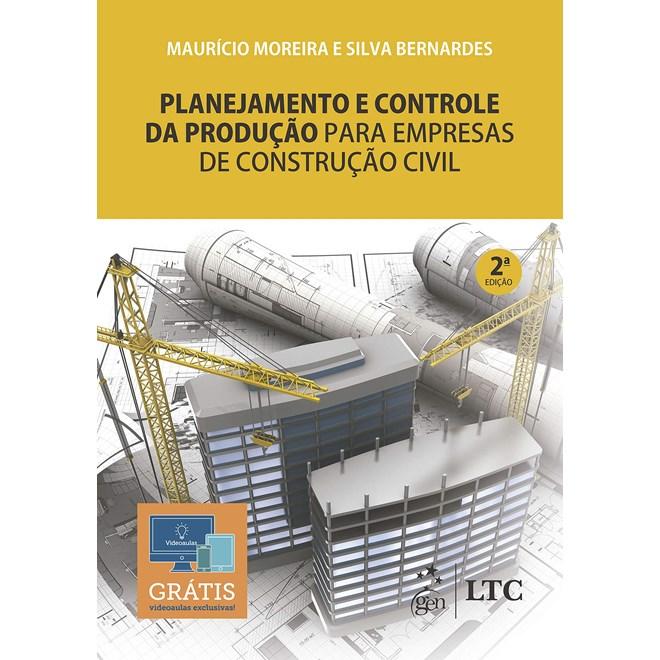 Livro Planejamento e Controle da Produção para Empresas de Construção Civil - Bernardes - Ltc
