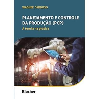 Livro Planejamento e Controle da Produção (PCP) - Cardoso - Blucher - Pré-Venda