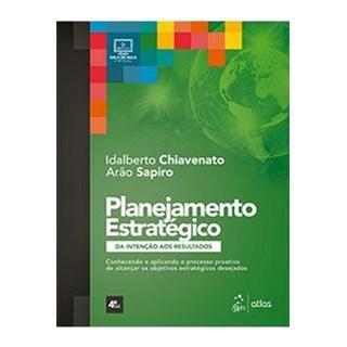 Livro - Planejamento Estratégico - Chiavenato - Atlas