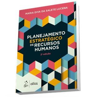 Livro - Planejamento Estratégico de Recursos Humanos - Lucena
