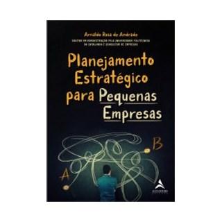 Livro - Planejamento Estratégico para Pequenas Empresas - Andrade