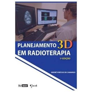 Livro - Planejamento Rm Radioterapia 3D - Camargo