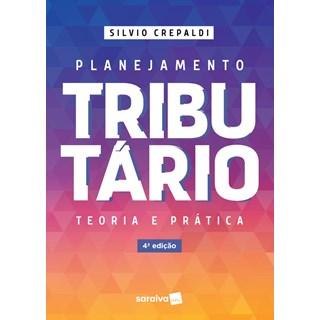 Livro Planejamento Tributário - Crepaldi - Saraiva