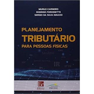 Livro - Planejamento Tributário para Pessoas Físicas - Carneiro