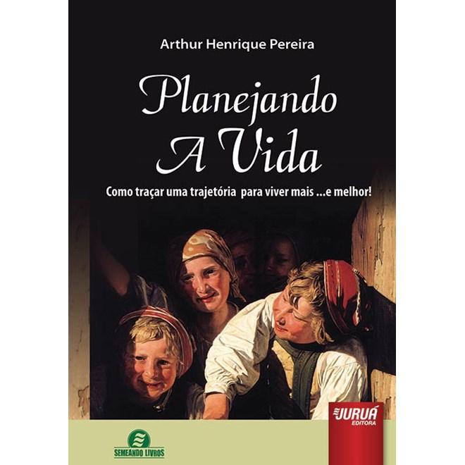 Livro - Planejando a Vida - Pereira - Juruá