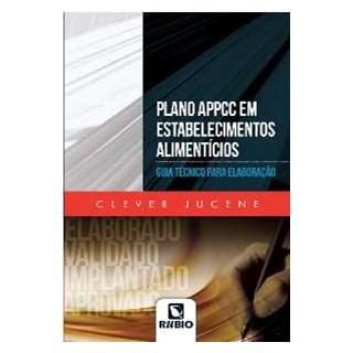 Livro - Plano APPCC em Estabelecimentos Alimentícios - Guia Técnico para Elaboração - Santos Júnior