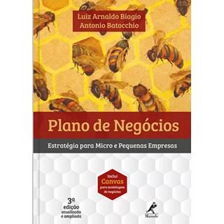 Livro - Plano de Negócios - Estratégia Para Micro e Pequenas Empresas - Biagio