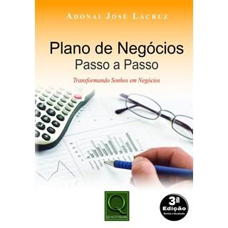 Livro - Plano de Negócios - Passo a Passo: Transformando Sonhos em Negócios - Lacruz
