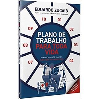 Livro - Plano de Trabalho Para Toda Vida - Zugaib - Dvs Editora