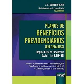 Livro - Planos de Benefícios Previdenciários (em detalhes) - Ribeiro - Juruá