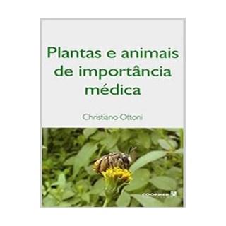 Livro - Plantas e Animais de Importância Médica - Ottoni