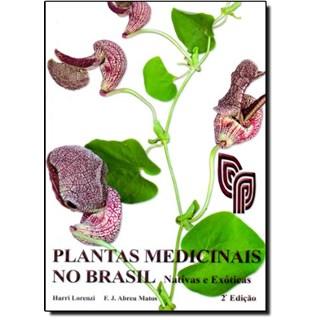 Livro Plantas Medicinais no Brasil: Nativas e Exóticas - Plantarum