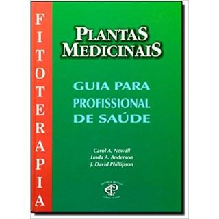 Livro - Plantas Medicinais para Profissionais de Saúde - Newall