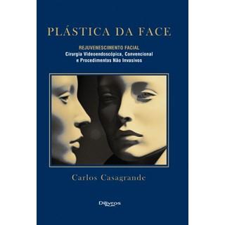 Livro - Plástica da Face Rejuvenescimento Facial -  Casagrande