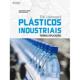 Livro - Plásticos Industriais - Teoria e Aplicações - Lokensgard