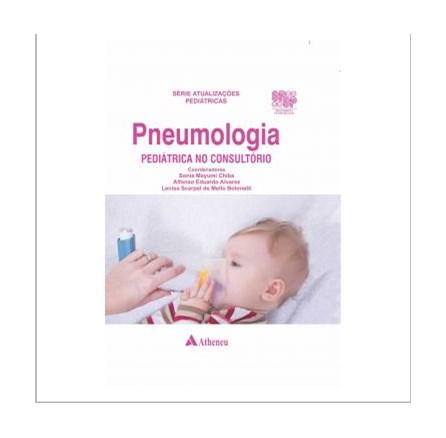 Livro - Pneumologia Pediátrica no Consultório - Alvarez
