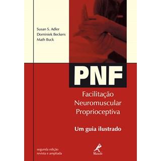 Livro - PNF - Facilitação Neuromuscular Proprioceptiva - Um guia Ilustrado - Adler