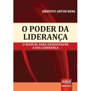 Livro - Poder da Liderança - Berg - Juruá