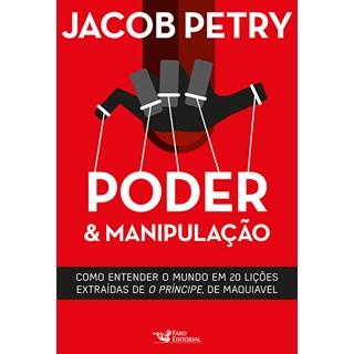 Livro - Poder & Manipulação - Petry