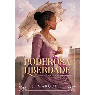 Livro Poderosa Liberdade - Marquesi - Astral