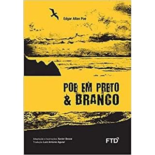 Livro Poe em Preto & Branco - Edgar Allan Poe - FTD