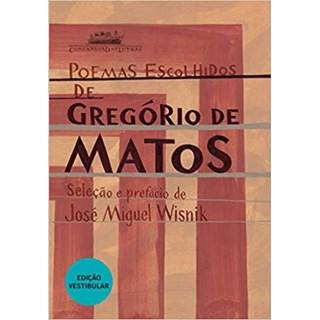 Livro - Poemas Escolhidos de Gregório de Matos - Matos - Companhia das Letras