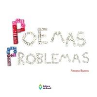 Oferta Livro - Poemas Problemas - Bueno por R$ 46.66