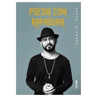Livro - Poesia com Rapadura - Bráulio Bessa
