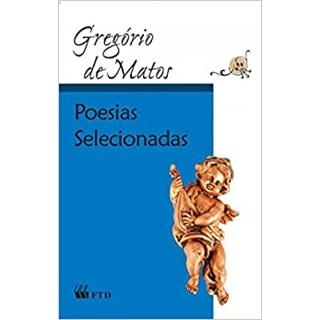 Livro Poesias Selecionadas - Matos - FTD