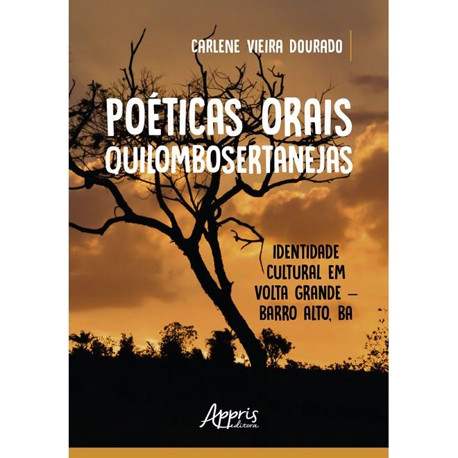 Livro - Poéticas Orais Quilombosertanejas - Dourado