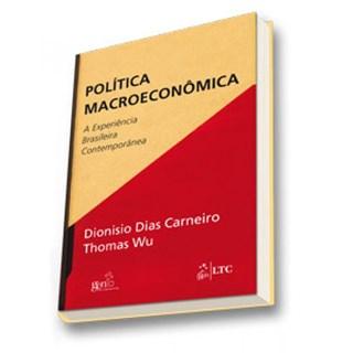Livro - Política Macroeconômica - A Experiência Brasileira Contemporânea - Carneiro