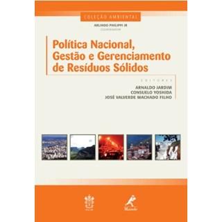 Livro - Politica Nacional, Gestão e Gerenciamento de Resíduos Sólidos - Jardim